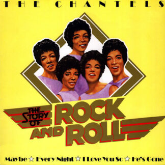 The Chantels - The Story Of Rock And Roll (LP, Album, RE)