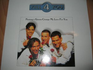 """Yell 4 You - Nothing's Gonna Change My Love For You (12"""")"""