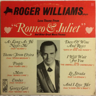"""Roger Williams (2) - Love Theme From """"Romeo & Juliet"""" And Other Great Movie Themes (LP)"""