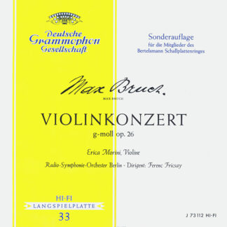 "Max Bruch, Erica Morini, Radio-Symphonie-Orchester Berlin ∙ Ferenc Fricsay - Violinkonzert G-moll Op. 26 (10"", Mono, Club)"