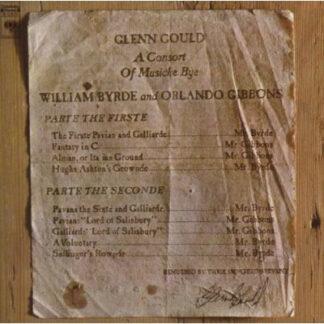 Glenn Gould - William Byrde* / Orlando Gibbons - A Consort Of Musicke Bye William Byrde And Orlando Gibbons (LP, Album)