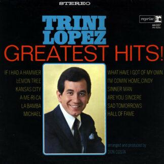 Trini Lopez - Greatest Hits! (LP, Comp)