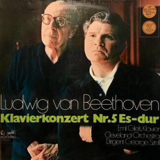 Ludwig van Beethoven - Emil Gilels, Cleveland-Orchester*, George Szell - Beethoven, 5. Klavierkonzert Es-Dur (LP)