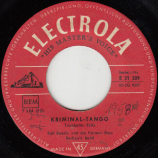 "Ralf Bendix Und Die Hansen Boys, Berlipp's Band - Kriminal Tango (7"", Single, Mono)"