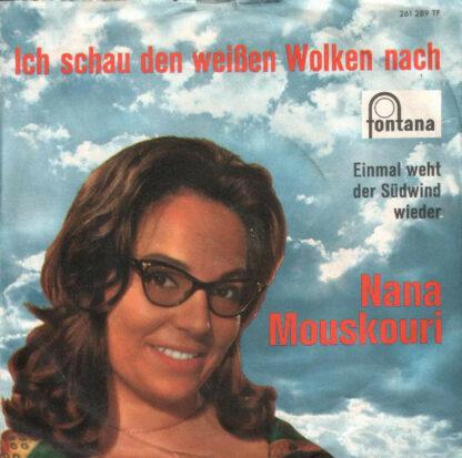 """Nana Mouskouri - Ich Schau Den Weißen Wolken Nach (7"""", Single)"""