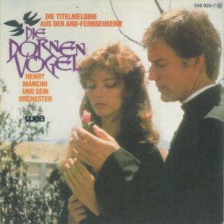 """Henry Mancini Und Sein Orchester*, Juan Martin - Die Dornenvögel (7"""", Single)"""
