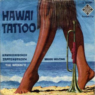 "The Waikiki's - Waikiki Welcome / Hawaii Tattoo (7"", Single, Mono)"