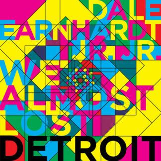 "Dale Earnhardt Jr. Jr. - We Almost Lost Detroit (12"", EP, Ltd)"