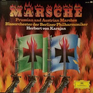 Herbert von Karajan, Blasorchester der Berliner Philharmoniker - Märsche · Prussian And Austrian Marches (2xLP, Album)