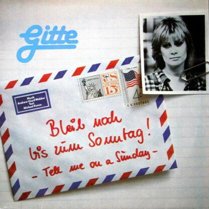 Gitte* - Bleib Noch Bis Zum Sonntag! (LP, Album, Gat)