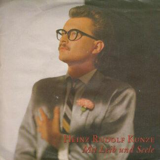 """Heinz Rudolf Kunze - Mit Leib Und Seele (7"""", Single)"""