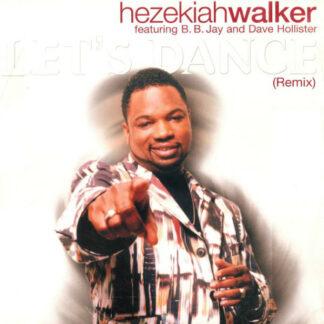 """Hezekiah Walker - Let's Dance (Remix) (12"""", Promo)"""