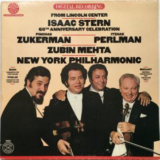 Isaac Stern, Pinchas Zukerman, Itzhak Perlman, Zubin Mehta, New York Philharmonic Orchestra* - Isaac Stern 60th Anniversary Celebration From Lincoln Center  (LP)