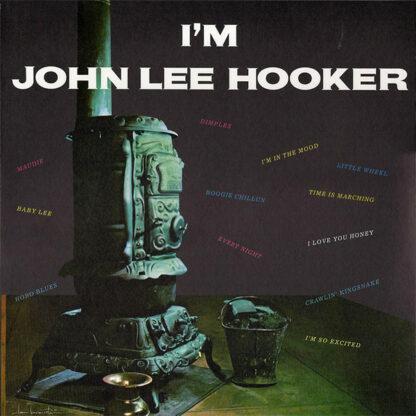 John Lee Hooker - I'm John Lee Hooker (LP, Album, RE, 180)
