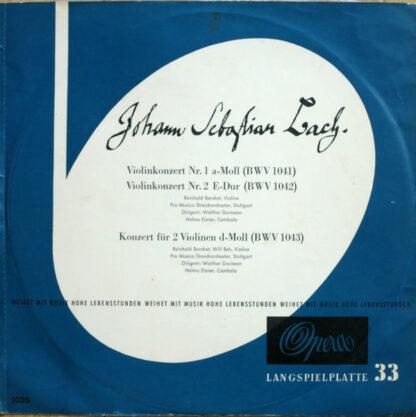 Johann Sebastian Bach - Violinkonzert Nr. 1 A-moll (BWV 1041) / Violinkonzert Nr. 2 E-dur (BWV 1042) / Konzert Für 2 Violinen D-moll (BWV 1043) (LP, Mono)