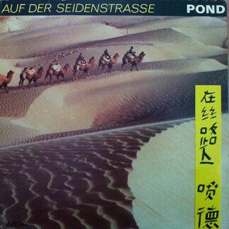 Pond - Auf Der Seidenstraße (LP, Album)