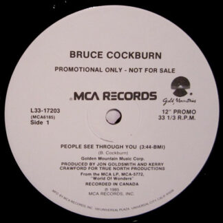"""Bruce Cockburn - People See Through You (12"""", Promo)"""