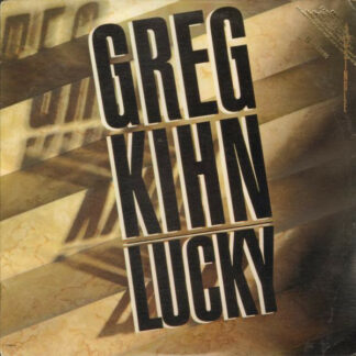 "Greg Kihn - Lucky (12"")"