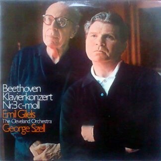 Beethoven*, Emil Gilels, The Cleveland Orchestra Conductor George Szell - Klavierkonzert Nr. 3 C-moll (LP, Album)