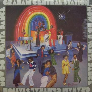 Graham Central Station - Now Do U Wanta Dance (LP, Album, Gol)