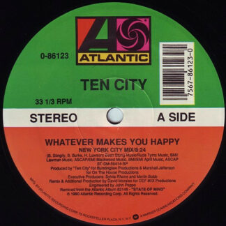 "Ten City - Whatever Makes You Happy (12"")"