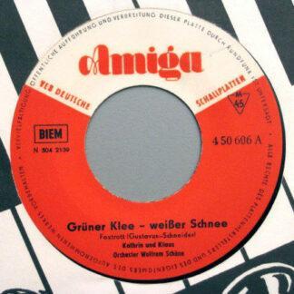 """Kathrin & Klaus - Grüner Klee - Weißer Schnee (7"""", Single, Mono)"""