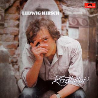 Ludwig Hirsch - Zartbitter (LP, Album)