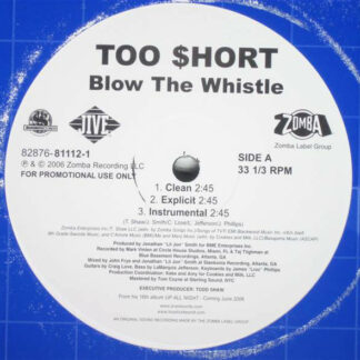 """Too $hort* - Blow The Whistle (12"""", Promo)"""