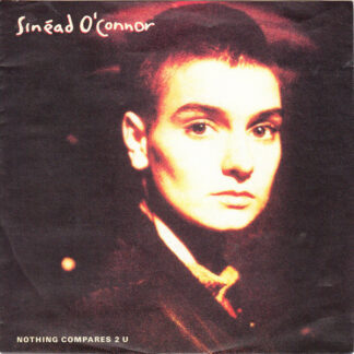 """Sinéad O'Connor - Nothing Compares 2 U (7"""", Single)"""