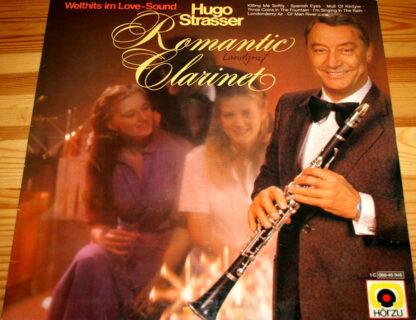 Hugo Strasser - Romantic Clarinet - Welthits im Love-Sound (LP, Album)