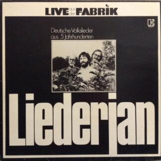 Liederjan - Live Aus Der Fabrik - Deutsche Volkslieder Aus 5 Jahrhunderten (LP, Album, RE)