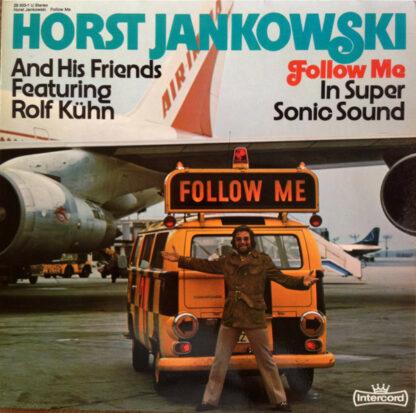 Horst Jankowski And His Friends Featuring Rolf Kühn - Follow Me (LP, Album)