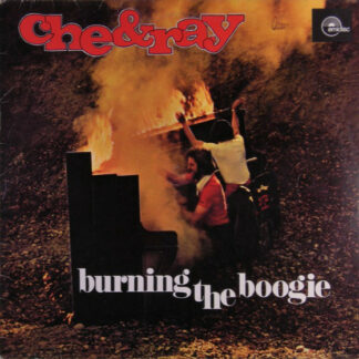 Che & Ray - Burning The Boogie (LP, Album)