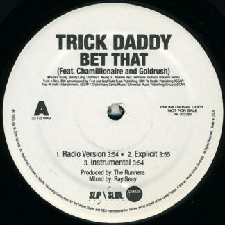 """Trick Daddy - Bet That / I Pop (12"""", Promo)"""