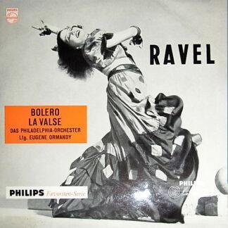 "Ravel* - The Philadelphia Orchestra / Eugene Ormandy - Bolero - La Valse (10"")"