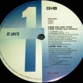 """O'Jays* - Have You Had Your Love Today (12"""", Promo)"""