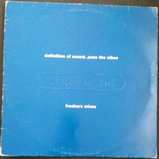 "Definition Of Sound - Pass The Vibes (Freshers Mixes) (12"")"