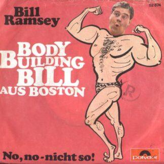 "Bill Ramsey - Body Building Bill Aus Boston (7"", Single, Mono)"
