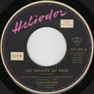 "Melina Mercouri / Manos Hadjidakis - Les Enfants Du Pirée / Never On Sunday (7"", Mono)"