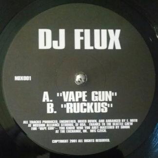 """DJ Flux - Vape Gun / Ruckus (12"""")"""