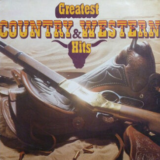 Various - Greatest Country & Western Hits (LP, Comp, Club)