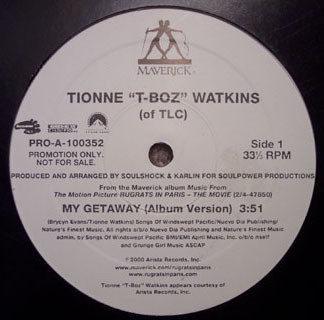 """Tionne """"T-Boz"""" Watkins* - My Getaway (12"""", Promo)"""