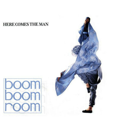 "Boom Boom Room - Here Comes The Man (7"", Single)"