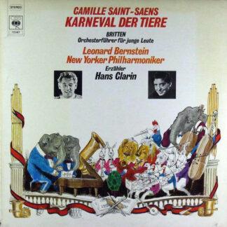 Camille Saint-Saens* / Benjamin Britten, Leonard Bernstein, New Yorker Philharmoniker* - Karneval Der Tiere / Orchesterführer Für Junge Leute (LP)