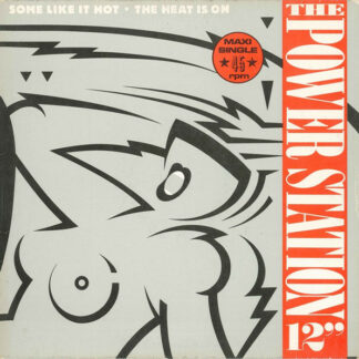 """The Power Station - Some Like It Hot / The Heat Is On (12"""", Maxi)"""