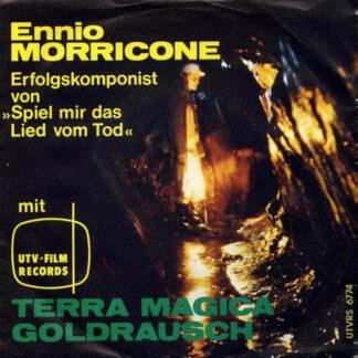 """Ennio Morricone - Terra Magica / Goldrausch (7"""")"""