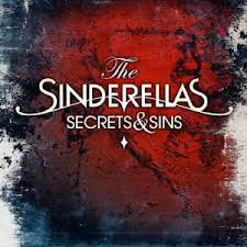 The Sinderellas - Secrets & Sins (LP, Album + CD, Album)