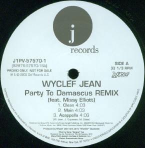 "Wyclef Jean Feat. Missy Elliott - Party To Damascus (Remix) (12"", Promo)"