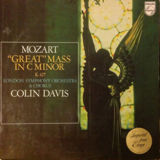 "Mozart* - London Symphony Orchestra* & London Symphony Chorus, Colin Davis* - ""Great"" Mass In C Minor K. 427 (LP)"