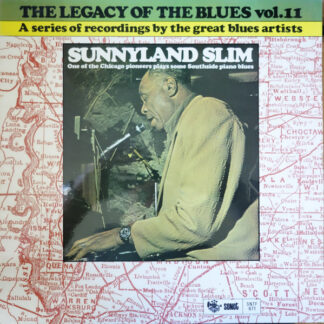 Sunnyland Slim - The Legacy Of The Blues Vol. 11 (LP, Album)